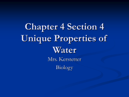Chapter 4 Section 4 Unique Properties of Water