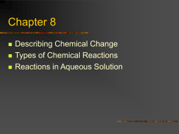 Chapter 8 Chemical Reactions - SchoolWorld an Edline Solution
