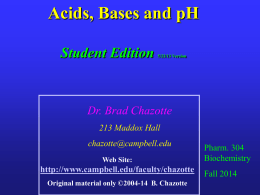 Biochemistry 304 2014 Student Edition Acids, Bases and pH
