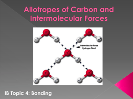 Carbon Allotropes and Intermolecular Forces