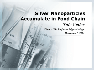 Silver Nanoparticles Accumulate in Food Chain - Nate Vetter