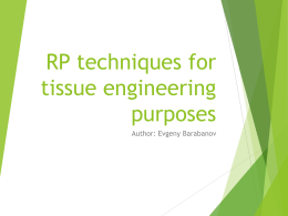RP techniques for tissue engineering purposes