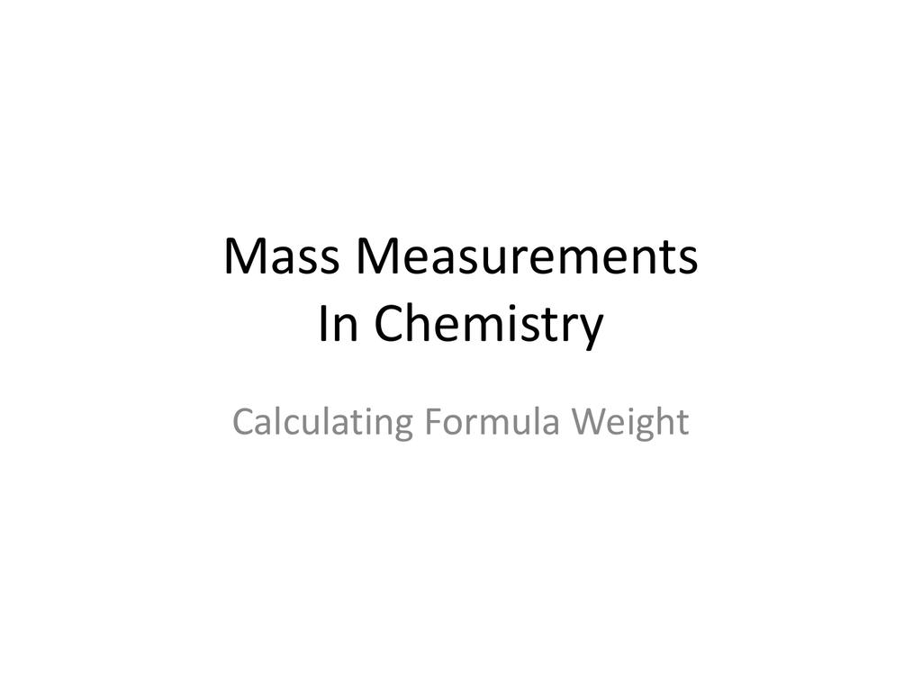 Formula Weight Molar Mass