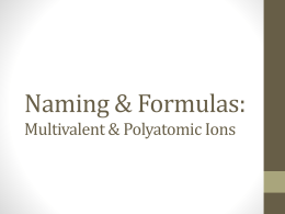 Naming Multivalent Metals and Polyatomic Ions Powerpoint