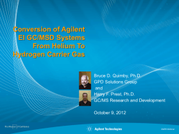 Conversion of Agilent EI GC/MSD Systems from Helium to Hydrogen