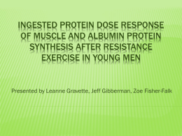 Ingested protein dose response of muscle and albumin protein