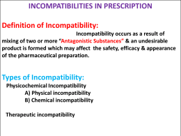 INCOMPATIBILITIES IN PRESCRIPTION Definition of Incompatibility