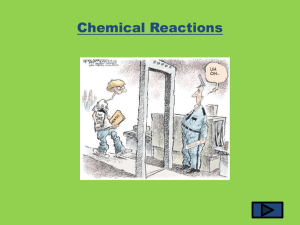 Chemical Reactions * Chapter 3