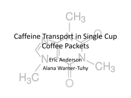 Caffeine Transport in Single Cup Coffee Packets
