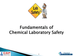 Fundamentals of Chemical Laboratory Safety