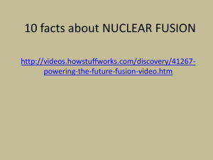 10 facts about NUCLEAR FUSION