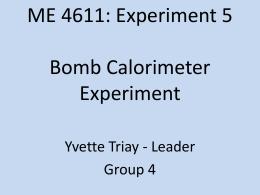 ME 4611: Experiment 5 Bomb Calorimeter Experiment
