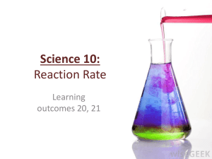 Science 10: Reaction Rate