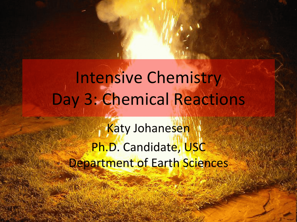 Day 3: Chemical Reactions