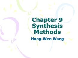 Chapter 9 Synthesis Methods Hong