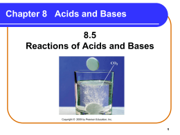 8_5 Reactions of Acids and Bases