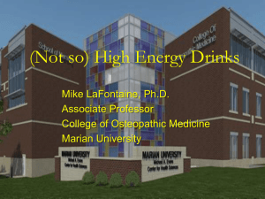 (Not so high)Energy Drinks - Indiana Osteopathic Association