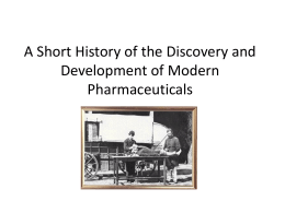 The Launching of Blockbuster Drugs During the Twentieth Century
