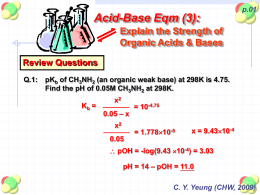 Explain the Strength of Organic Acids & Bases