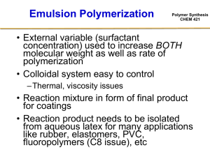 Polymer Synthesis CHEM 421 Inverse Emulsion Polymerization
