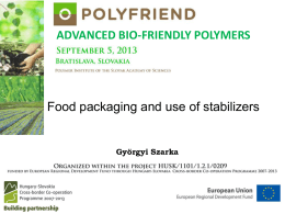 8: Food packaging and use of stabilizers