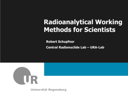 Radioanalytical Working Methods for Scientists Robert Schupfner