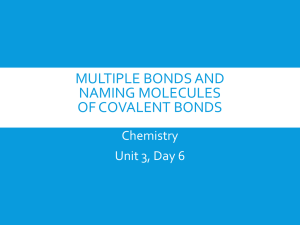 Naming Molecules of Covalent Bonds