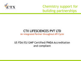 Corporate Presentation - CTX Lifescience Pvt Ltd