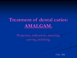 Treatment of dental caries