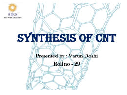Carbon Nanotube Synthesis – Presentation Here
