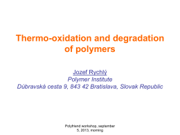 Thermooxidation and thermal degradation