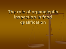 2nd practical:The role of organoleptic inspection in food qualification