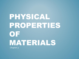 physical properties of materials (chapter 3) - Ivy Tech -
