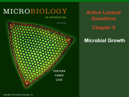 Microbial Growth Active Lecture Slides