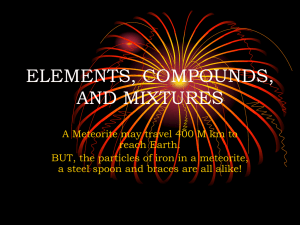Chem 3 Elements, Compounds, and Mixtures PPT [11/15/2013]