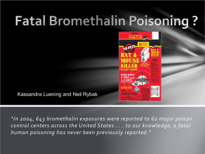 Fatal Bromethalin Poisoning ?