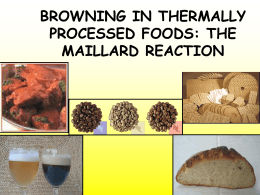 browning in thermally processed foods: the maillard reaction