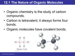 12.1 The Nature of Organic Molecules