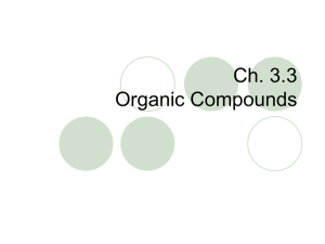 Ch. 3.3 Organic Compounds