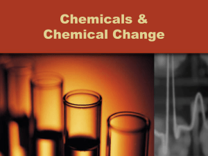Chemicals & Chemical Change