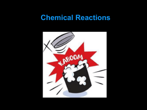 Ch. 2.4 – Chemical Reactions
