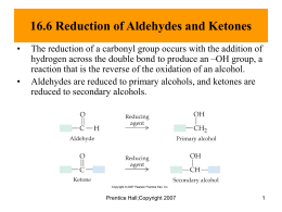 16.7 Addition of Alcohols: Hemiacetals and Acetals