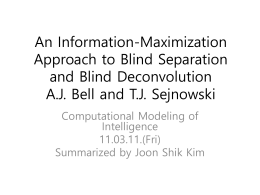 An Information-Maximization Approach to Blind Separation and
