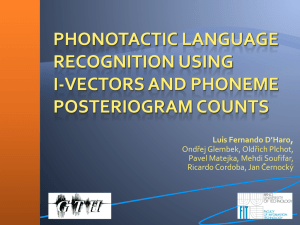 Phonotactic Language Recognition using i
