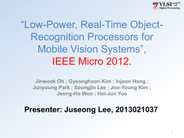 Low-Power, Real-Time Object-Recognition Processors for Mobile