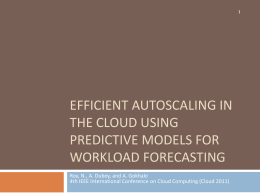 Efficient Autoscaling in the Cloud using Predictive Models for