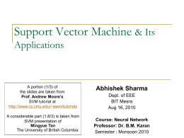 Support Vector Machine and Its Applications