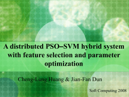 "A distributed PSO""SVM hybrid system with feature selection and"
