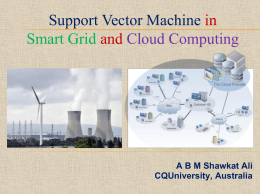 Support Vector Machine in Smart Grid and Cloud