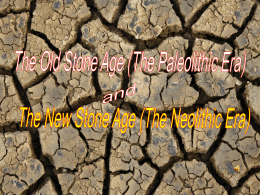 Paleolithic and Neolithic Eras.ppt - Nagel